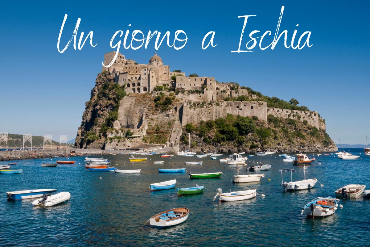 Un giorno a Ischia